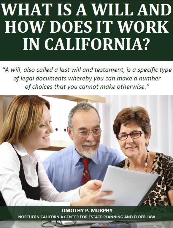 What is a Will and How Does It Work in California?