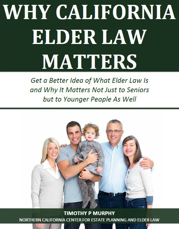 Why California Elder Law Matters