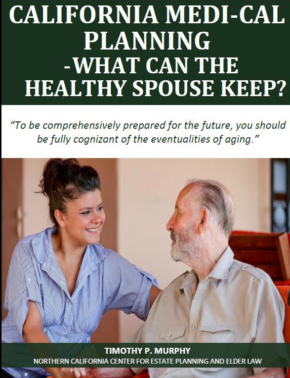 California Medi-Cal Planning: What Can the Healthy Spouse Keep?