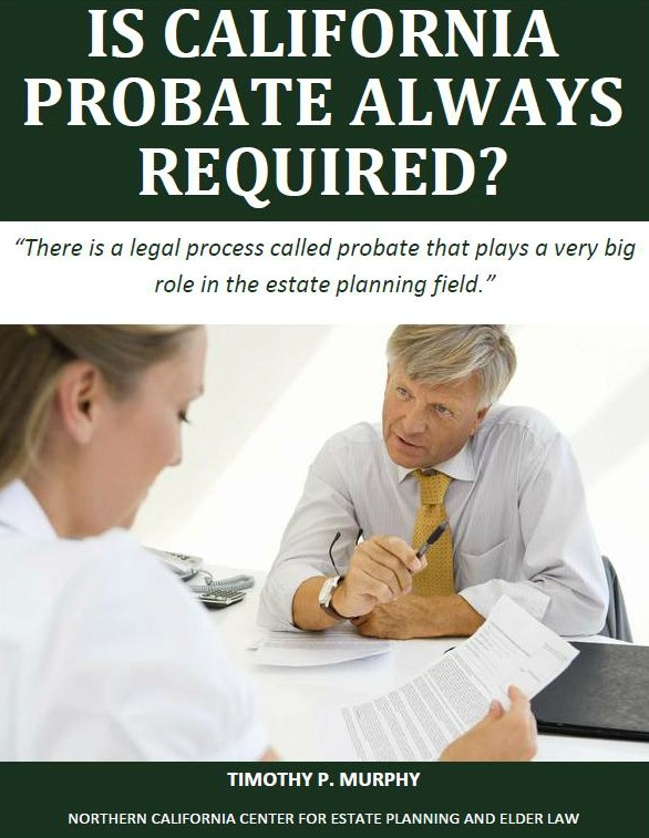 Is California Probate Always Required?