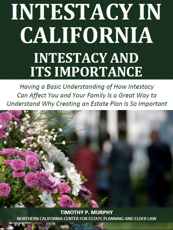 Intestacy in California: Intestacy and Its Importance