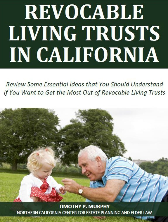 Revocable Living Trusts in California
